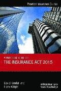 A Practical Guide to the Insurance Act 2015