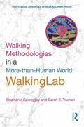 Walking Methodologies in a More-than-human World