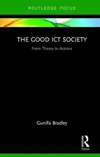 The Good ICT Society