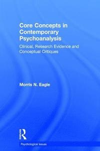 Core Concepts in Contemporary Psychoanalysis
