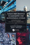 Human Performance in Automated and Autonomous Systems