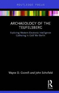Archaeology of The Teufelsberg