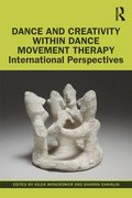 Dance and Creativity within Dance Movement Therapy