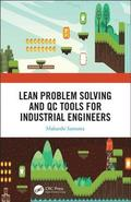 Lean Problem Solving and QC Tools for Industrial Engineers