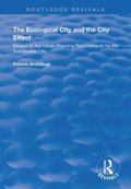 The Ecological City and the City Effect