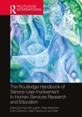 The Routledge Handbook of Service User Involvement in Human Services Research and Education