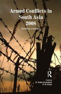 Armed Conflicts in South Asia 2008