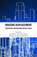 Beyond Housing Displacement
