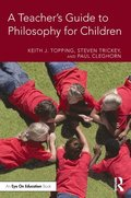 A Teacher's Guide to Philosophy for Children