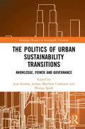 The Politics of Urban Sustainability Transitions