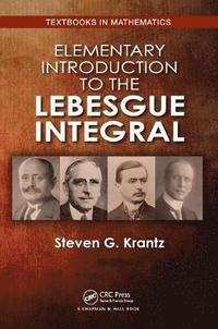 Elementary Introduction to the Lebesgue Integral