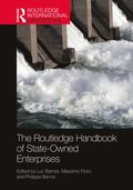 The Routledge Handbook of State-Owned Enterprises