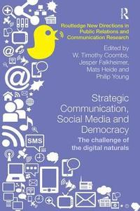 Strategic Communication, Social Media and Democracy