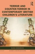 Terror and Counter-Terror in Contemporary British Children's Literature