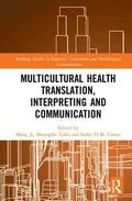 Multicultural Health Translation, Interpreting and Communication