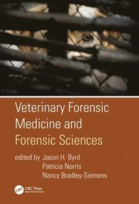 Veterinary Forensic Medicine and Forensic Sciences
