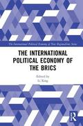 The International Political Economy of the BRICS