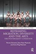 Reframing Migration, Diversity and the Arts