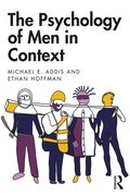 The Psychology of Men in Context