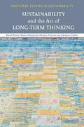 Sustainability and the Art of Long-Term Thinking
