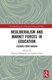 Neoliberalism and Market Forces in Education