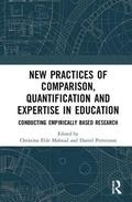 New Practices of Comparison, Quantification and Expertise in Education