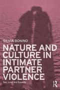 Nature and Culture in Intimate Partner Violence