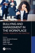 Bullying and Harassment in the Workplace