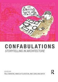 Confabulations : Storytelling in Architecture