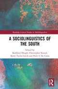 A Sociolinguistics of the South