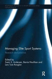 Managing Elite Sport Systems