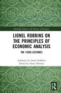 Lionel Robbins on the Principles of Economic Analysis