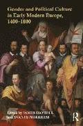 Gender and Political Culture in Early Modern Europe, 1400-1800