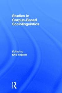 Studies in Corpus-Based Sociolinguistics