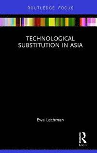 Technological Substitution in Asia