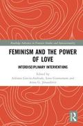 Feminism and the Power of Love