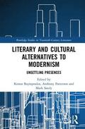 Literary and Cultural Alternatives to Modernism