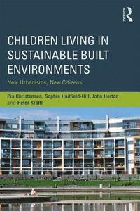 Children Living in Sustainable Built Environments