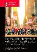 The Routledge Handbook of Heritage Language Education
