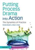Putting Process Drama into Action