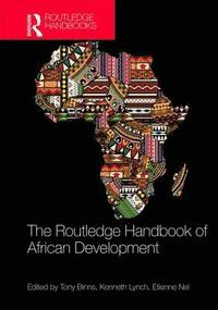The Routledge Handbook of African Development