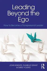 Leading Beyond the Ego