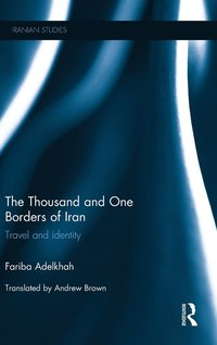 The Thousand and One Borders of Iran