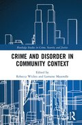 Crime and Disorder in Community Context