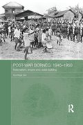 Post-War Borneo, 1945-1950