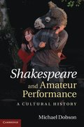 Shakespeare and Amateur Performance