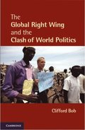 Global Right Wing and the Clash of World Politics