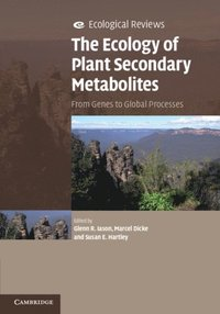 Ecology of Plant Secondary Metabolites