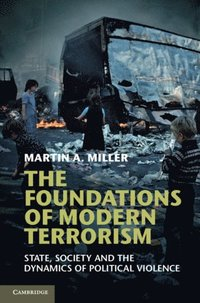 Foundations of Modern Terrorism