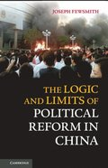 Logic and Limits of Political Reform in China